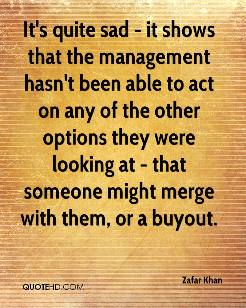 It's quite sad - it shows that the management hasn't been able to act on any of the other options they were looking at - that someone might merge with them, or a buyout.