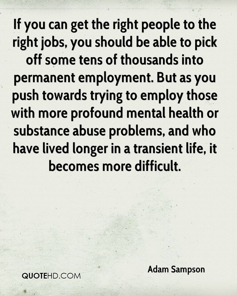 Right Person For The Job Quotes: Adam Sampson Life Quotes