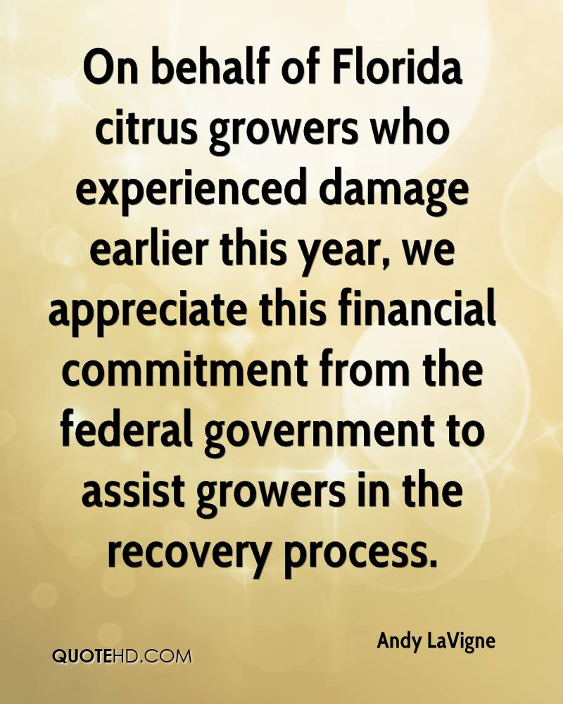 On behalf of Florida citrus growers who experienced damage earlier this year, we appreciate this financial commitment from the federal government to assist growers in the recovery process.