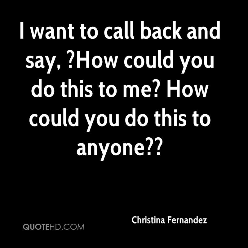 I Want You Back Quotes: Christina Fernandez Quotes