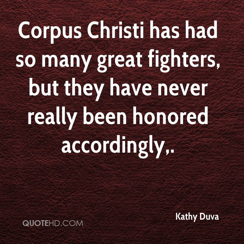 Corpus Christi has had so many great fighters, but they have never really been honored accordingly.