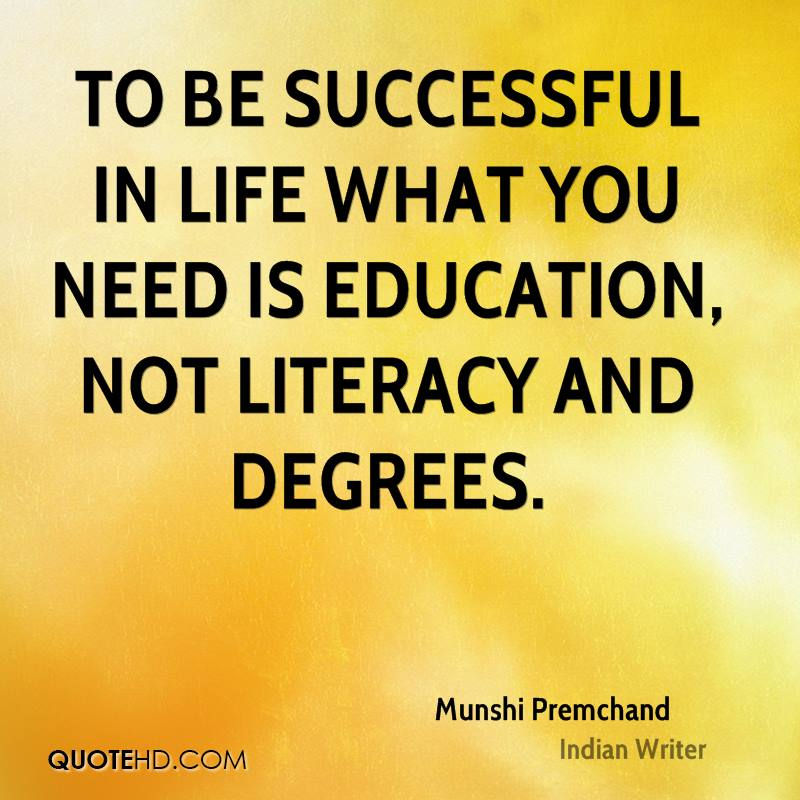 Education And Life Quotes Mesmerizing Munshi Premchand Education Quotes  Quotehd