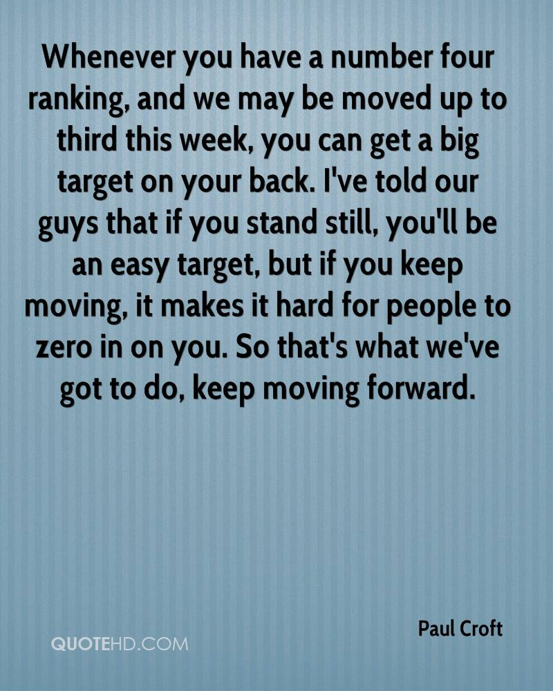 Moving On Quotes For Guys Paul Croft Quotes  Quotehd