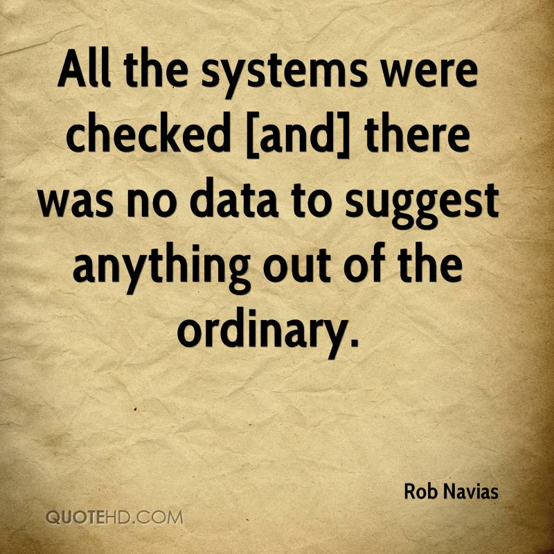 All the systems were checked [and] there was no data to suggest anything out of the ordinary.