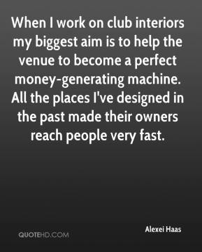 When I work on club interiors my biggest aim is to help the venue to become a perfect money-generating machine. All the places I've designed in the past made their owners reach people very fast.