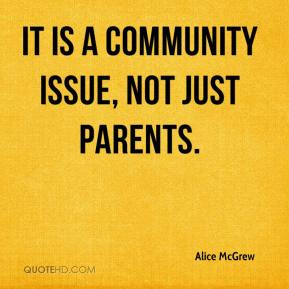 It is a community issue, not just parents.