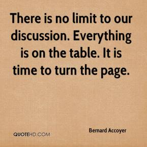 Bernard Accoyer - There is no limit to our discussion. Everything is on the table. It is time to turn the page.