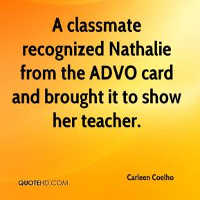 A classmate recognized Nathalie from the ADVO card and brought it to show her teacher.