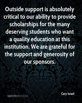 Outside support is absolutely critical to our ability to provide scholarships for the many deserving students who want a quality education at this institution. We are grateful for the support and generosity of our sponsors.