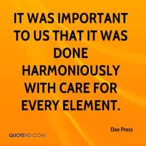 It was important to us that it was done harmoniously with care for every element.