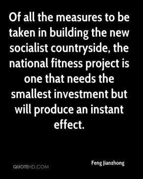 Feng Jianzhong - Of all the measures to be taken in building the new socialist countryside, the national fitness project is one that needs the smallest investment but will produce an instant effect.
