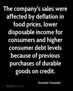 Fernando Tracanella - The company's sales were affected by deflation in food prices, lower disposable income for consumers and higher consumer debt levels because of previous purchases of durable goods on credit.