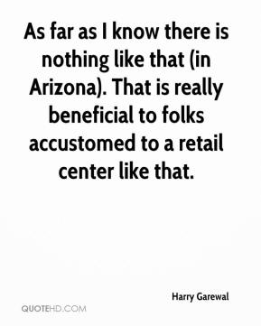 As far as I know there is nothing like that (in Arizona). That is really beneficial to folks accustomed to a retail center like that.