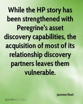 Jasmine Noel  - While the HP story has been strengthened with Peregrine's asset discovery capabilities, the acquisition of most of its relationship discovery partners leaves them vulnerable.