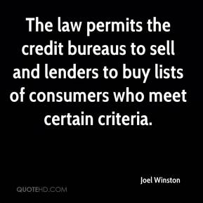 The law permits the credit bureaus to sell and lenders to buy lists of consumers who meet certain criteria.