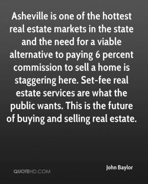 Asheville is one of the hottest real estate markets in the state and the need for a viable alternative to paying 6 percent commission to sell a home is staggering here. Set-fee real estate services are what the public wants. This is the future of buying and selling real estate.