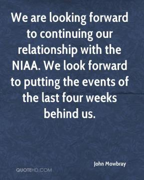 We are looking forward to continuing our relationship with the NIAA. We look forward to putting the events of the last four weeks behind us.