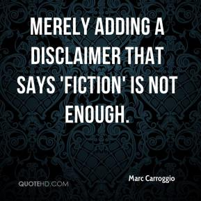 Merely adding a disclaimer that says 'fiction' is not enough.
