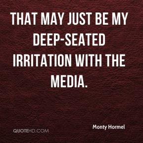 That may just be my deep-seated irritation with the media.