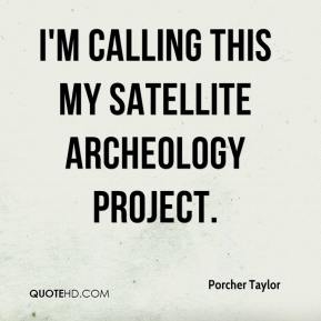 I'm calling this my satellite archeology project.