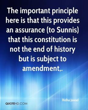 The important principle here is that this provides an assurance (to Sunnis) that this constitution is not the end of history but is subject to amendment.
