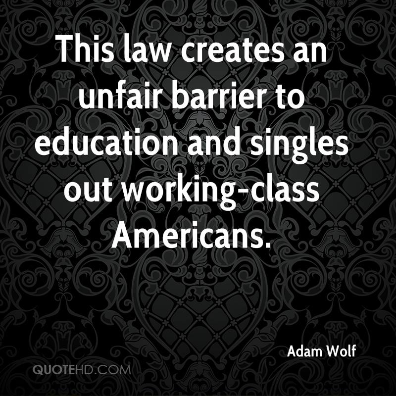 This law creates an unfair barrier to education and singles out working-class Americans.