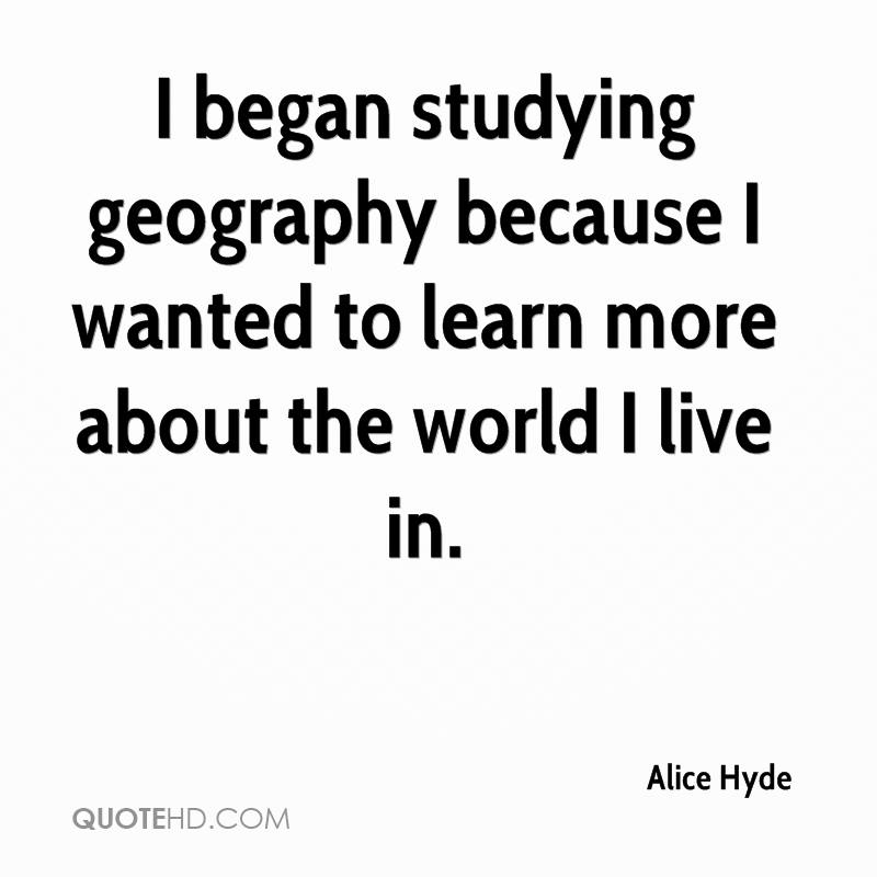 Alice Hyde Quotes QuoteHD - Learn world geography