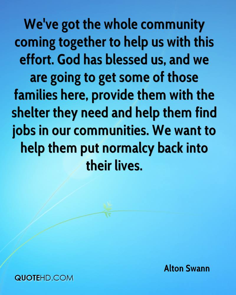 Quotes About Families Coming Together: Alton Swann Quotes