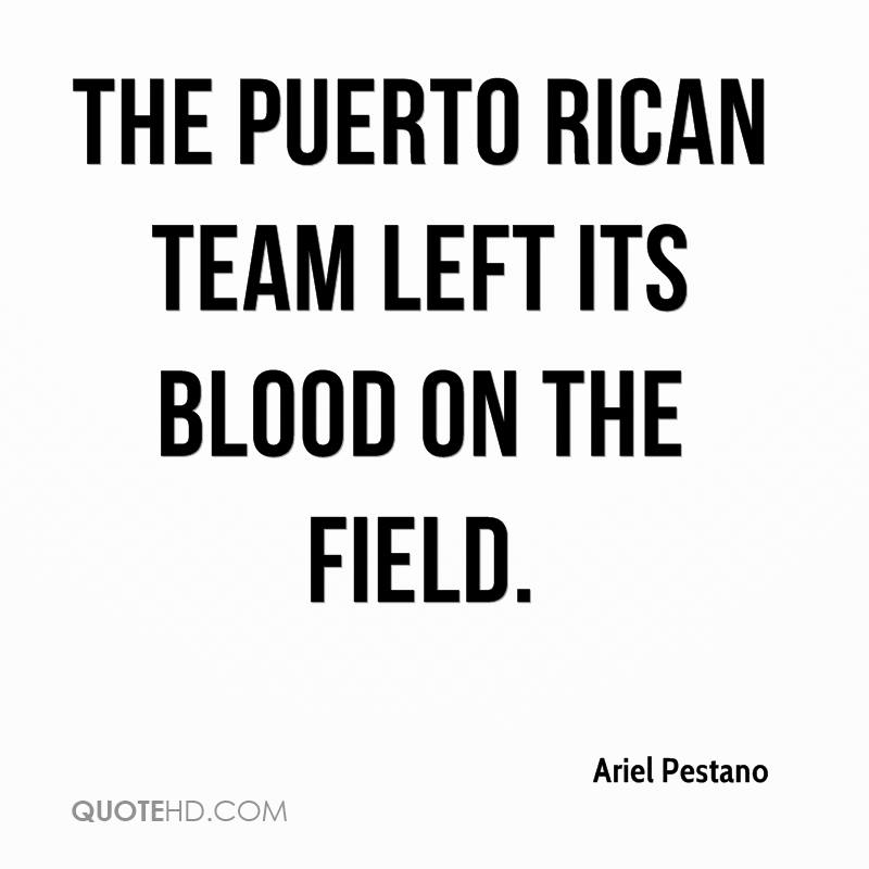 The Puerto Rican team left its blood on the field.