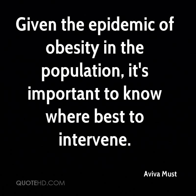 Given the epidemic of obesity in the population, it's important to know where best to intervene.