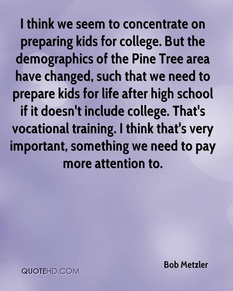 Thoughts And Guidelines For Preparing Teachers For School: Bob Metzler Quotes