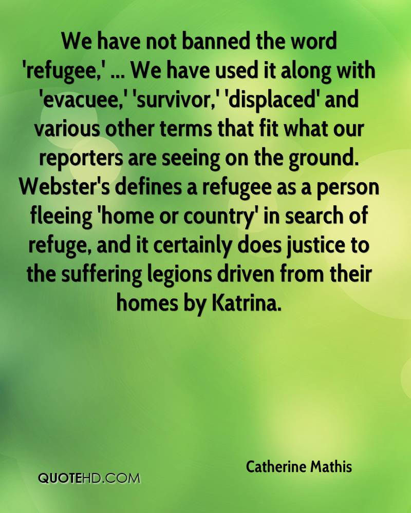 Refugee Quotes Catherine Mathis Quotes  Quotehd