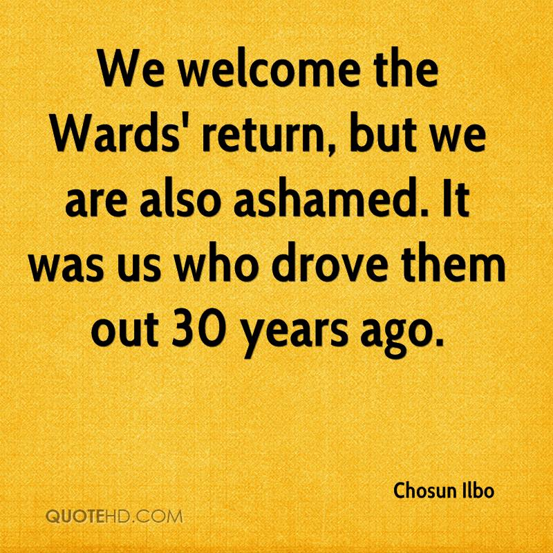 We welcome the Wards' return, but we are also ashamed. It was us who drove them out 30 years ago.