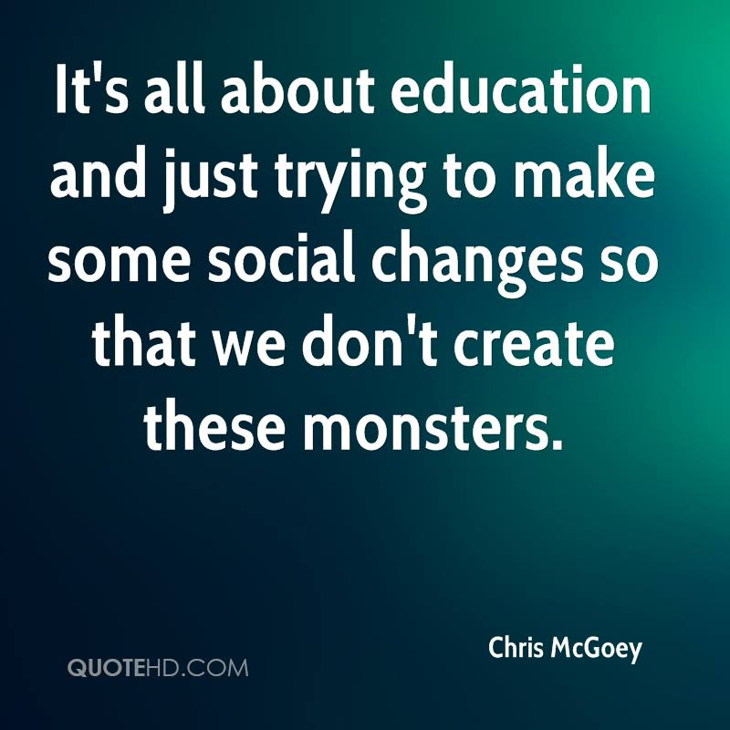 Some Educational Quotes: Chris McGoey Quotes