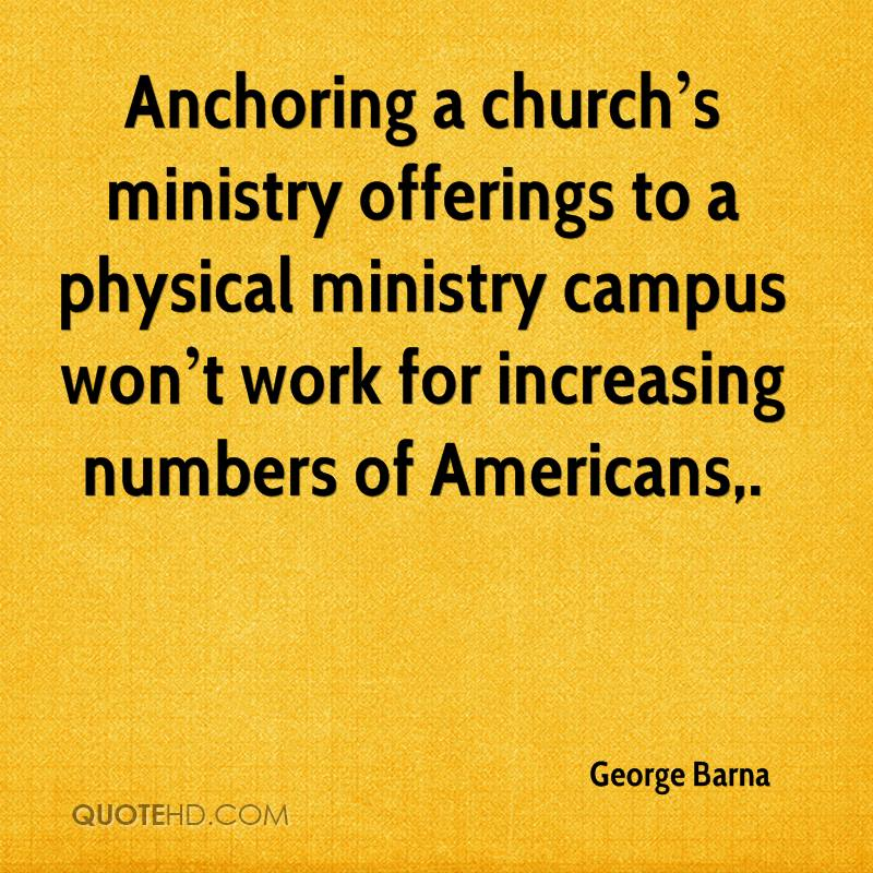 Anchoring a church's ministry offerings to a physical ministry campus won't work for increasing numbers of Americans.