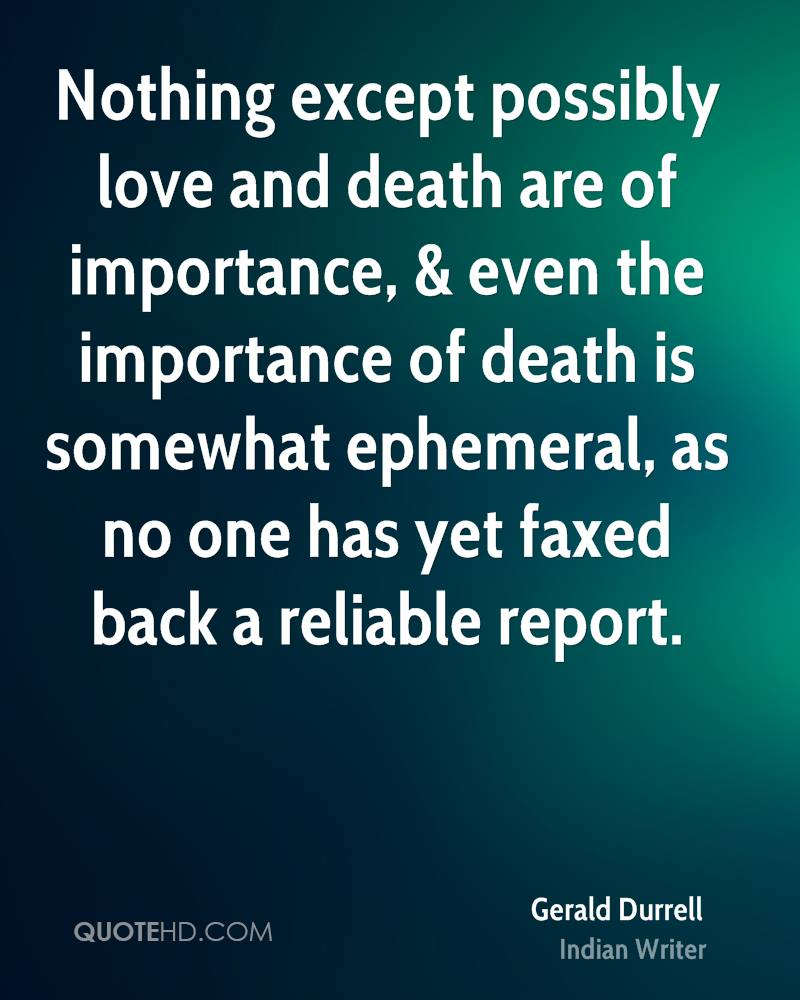 Quotes About Love And Death Gerald Durrell Quotes  Quotehd