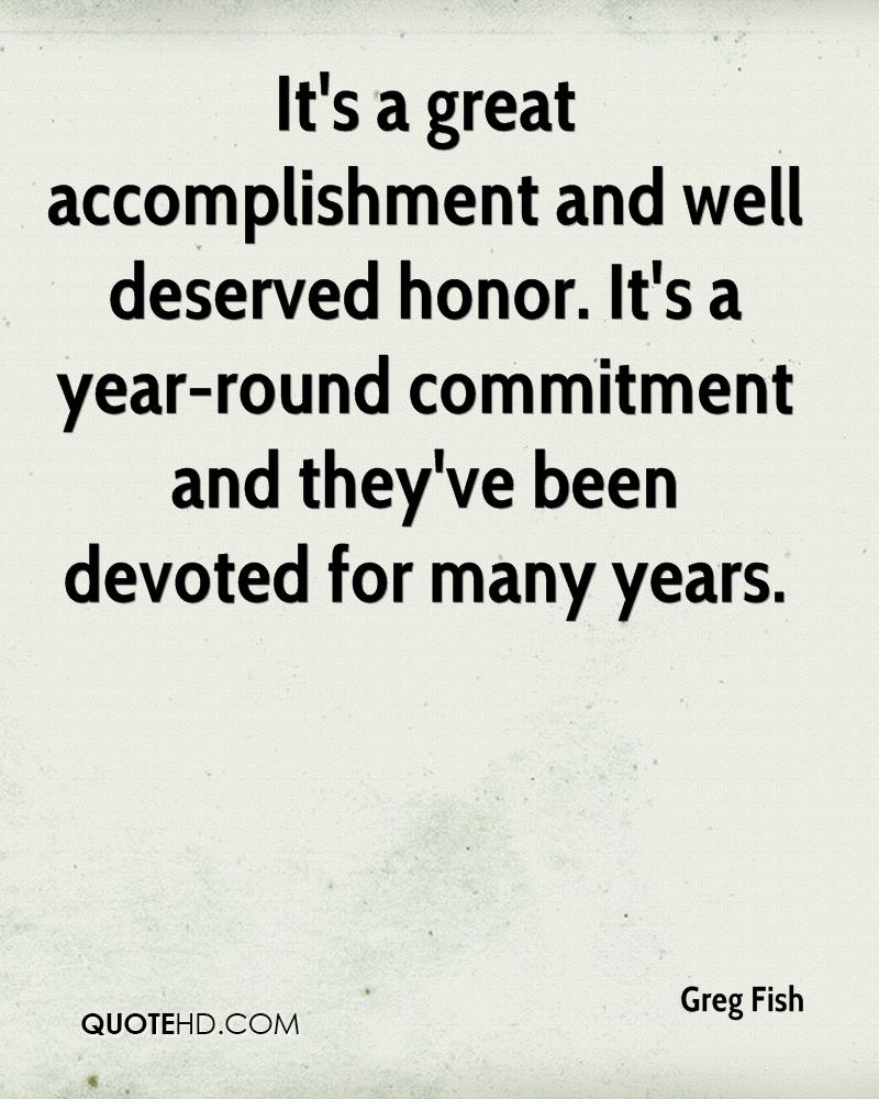 It's a great accomplishment and well deserved honor. It's a year-round commitment and they've been devoted for many years.