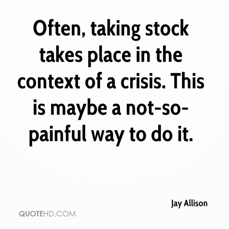 Often, taking stock takes place in the context of a crisis. This is maybe a not-so-painful way to do it.