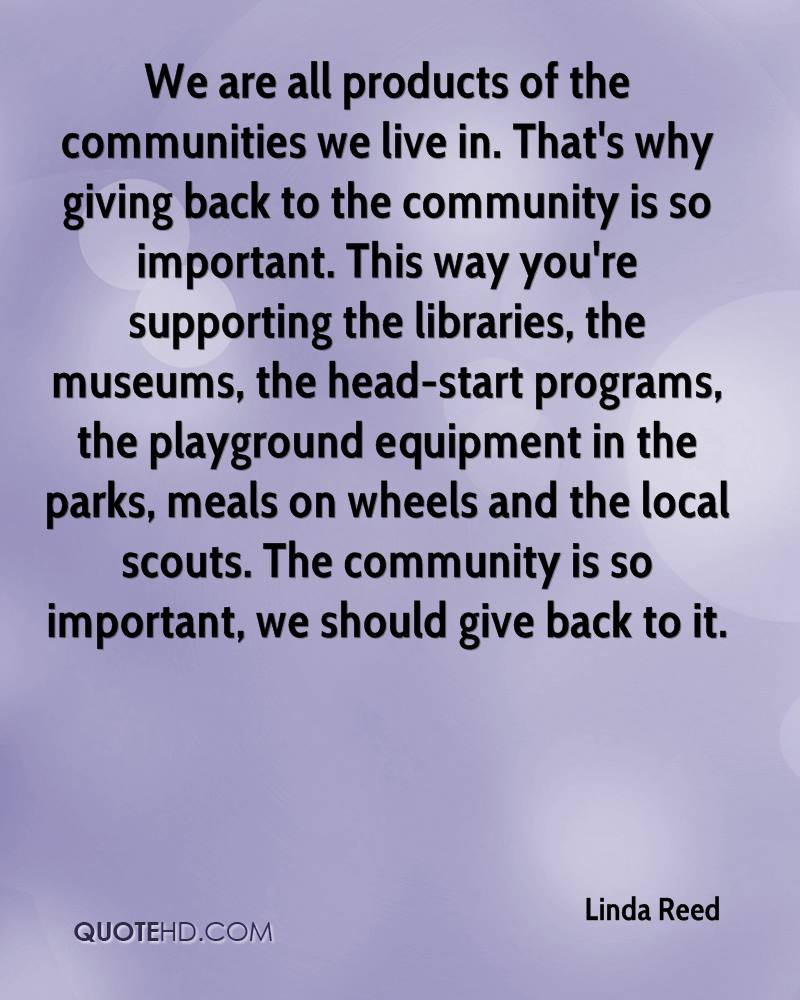 Quotes On Giving Back: Linda Reed Quotes