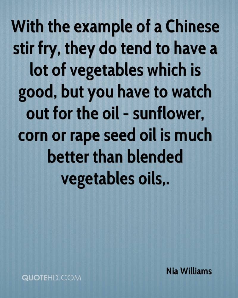 With the example of a Chinese stir fry, they do tend to have a lot of vegetables which is good, but you have to watch out for the oil - sunflower, corn or rape seed oil is much better than blended vegetables oils.