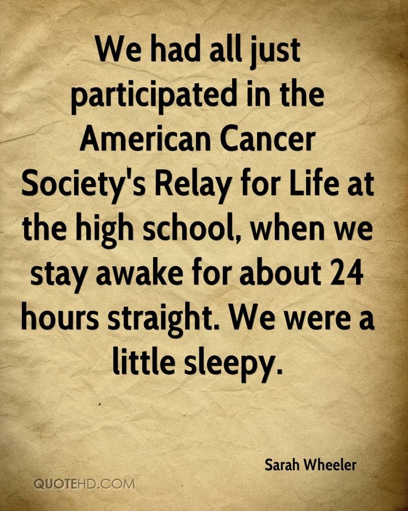 Relay For Life Quotes Sarah Wheeler Quotes  Quotehd