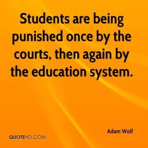Students are being punished once by the courts, then again by the education system.