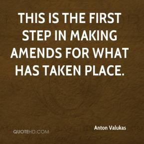 Anton Valukas - This is the first step in making amends for what has taken place.