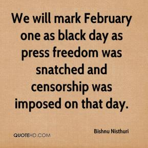 Bishnu Nisthuri - We will mark February one as black day as press freedom was snatched and censorship was imposed on that day.