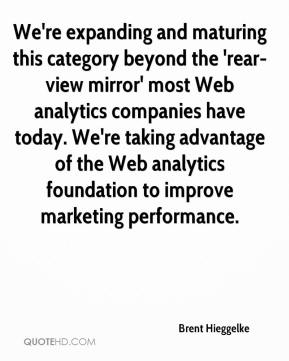 Brent Hieggelke - We're expanding and maturing this category beyond the 'rear-view mirror' most Web analytics companies have today. We're taking advantage of the Web analytics foundation to improve marketing performance.