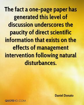 Daniel Donato - The fact a one-page paper has generated this level of discussion underscores the paucity of direct scientific information that exists on the effects of management intervention following natural disturbances.