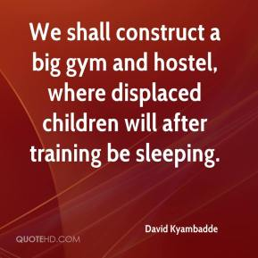 David Kyambadde - We shall construct a big gym and hostel, where displaced children will after training be sleeping.
