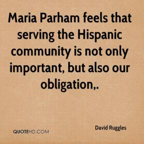 David Ruggles - Maria Parham feels that serving the Hispanic community is not only important, but also our obligation.