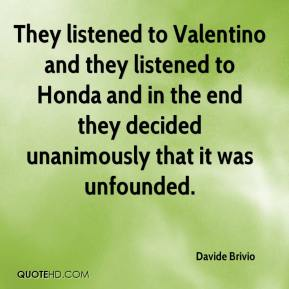 Davide Brivio - They listened to Valentino and they listened to Honda and in the end they decided unanimously that it was unfounded.