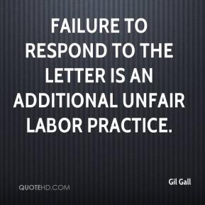 Gil Gall - Failure to respond to the letter is an additional unfair labor practice.